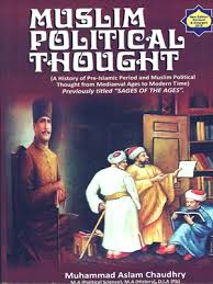 Muslim Political Thought 9th Edition 2020 By Muhammad Aslam Chaudhry A H  Publisher – Books Bazar
