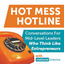 Hot Mess Hotline