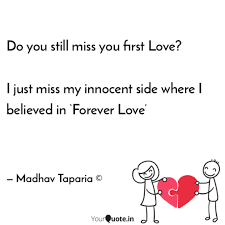 Do You Still Miss You Fir Quotes Writings By Madhav Taparia