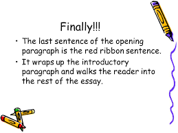 writing an opening paragraph ppt video online  the last sentence of the opening paragraph is the red ribbon sentence
