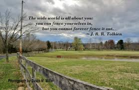 Fence Quotes Weekly Quote On the Fence with Tolkien The Day After 41