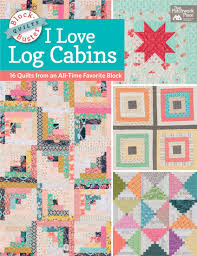 New quilt books! Spring sewing, cabin loving, speedy slicing (+ ... & I Love Log Cabins Adamdwight.com