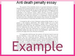 anti death penalty essay college paper writing service anti death penalty essay