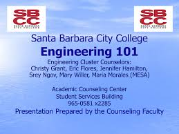 Engineering 101 Santa Barbara City College