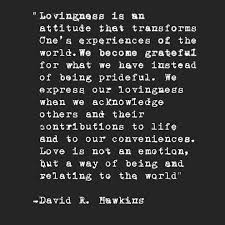 Best Quote 11 Wonderful 24 Best David R Hawkins Quotes Images On Pinterest David R