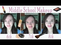 middle makeup ideas 6th 7th and 8th grade