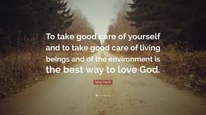 "Take Good Care Of Yourself Quotes Best Of Nhat Hanh Quote ""To Take Good Care Of Yourself And To Take Good"