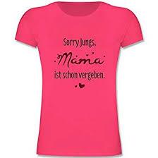 Sprüche Kind Sorry Jungs Mama Ist Schon Vergeben Mädchen Kinder