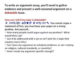 how to write an argumentative essay argumentative essays to  how to write an argumentative essay argumentative essays 2 to write what should i write my