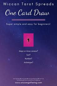 This is only a one card tarot reading so your intention must be pure! All About Wiccan Tarot Spreads Wiccan Gathering