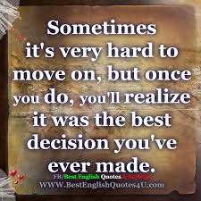Sometimes Its Very Hard To Move On But Best English Quotes
