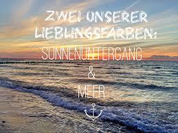 Lieblingsfarben Sonnenuntergang Und Meer Sprüche Zitate