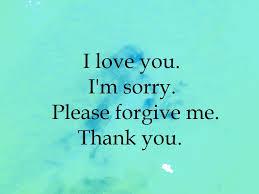 I Love You I'm Sorry Please Forgive Me Thank You Resounding Power Inspiration I M Sorry Love