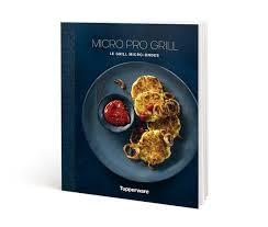 Tupperware Livre Micro Pro Grill Le Grill Au Micro Ondes L60