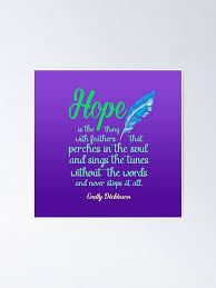 """Hope is a Thing with Feathers Poem by Emily Dickinson"""" Poster by ..."""