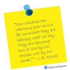 Being A Parent Quotes Cool 48 Inspiring Parenting Quotes That Teach TRU Parenting Principles
