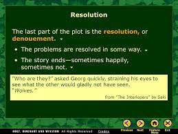 the elements of fiction ppt resolution the last part of the plot is the resolution or denouement