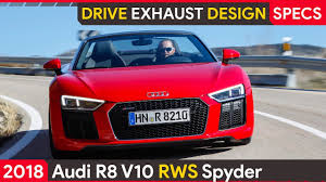 Audi R8 V10 RWS Spyder ▻ Drive - Exhaust - Design - Specs - YouTube