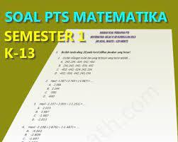Vi (enam) mata pelajaran : Soal Dan Pembahasan Pts Uts Matematika Kelas 6 Semester 1 Kurikulum 2013 Tahun 2019 Fastest Math