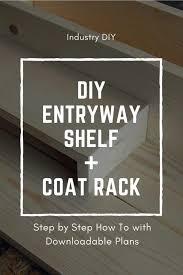 diy plans entryway shelf coat rack