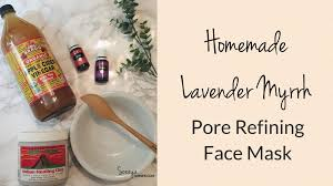 face mask essential oils lavender myrrh bentonite clay