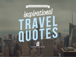 Explore Quotes Interesting 48 Travel Quotes To Inspire You To Explore New Cities