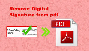 How To Remove Digital Signature From Pdf Online S Rawats