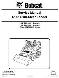 bobcat g series skid steer loader parts manual pdf bobcat bobcat skid steer loader type s185 s n 530360001 up s n abrt60001 up workshop manual circuit diagramhigh