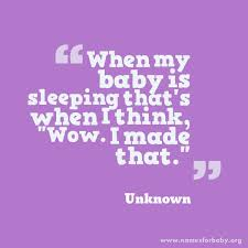 Baby Quotes Funny And Cute Quotes For Baby The Name Meaning Stunning My Baby Quotes