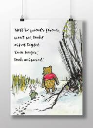 Winnie The Pooh Quotes Well Be Friends Forever Wont We Pooh Friendship Quote