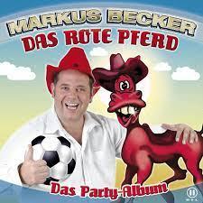 """Das rote Pferd (Das Party-Album)"""" von Markus Becker bei Apple Music"""