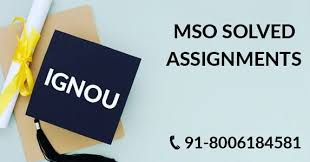 MSO IGNOU SOLVED ASSIGNMENT