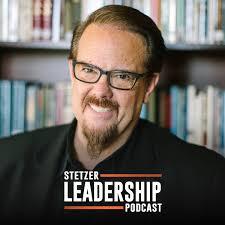Stetzer Leadership Podcast