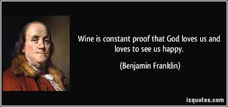 Ben Franklin Quotes Impressive Ben Franklin Quotes About Wine Google Search Wine Making