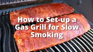 How Set Up A Gas Grill For Low And Slow Smoking  How To Smoke On How To Grill Country Style Ribs On A Gas Grill