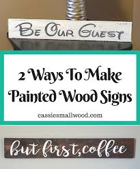 for the full tutorial to make your own diy painted wood signs using your cricut