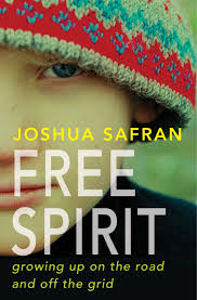 personal essay for a spirit a new look at life az jewish post spirit growing up on the road and off the grid hyperion
