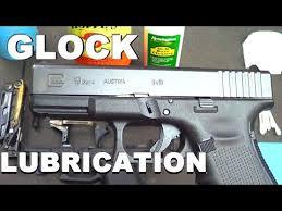 Glock Lube Chart Proper Glock Lubrication Youtube
