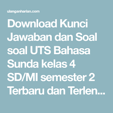 Download soal pts/uts sunda kelas 4 semester 2 (disini) Pin Di Soal Pts Bahasa Sunda Kelas 4 Semester 2