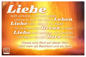 Liebe Heißt Schenken Und Heißt Geben Und Sei Es Auch Das Eigene Lebe