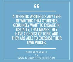 authentic writing what it means and how to do it talks authentic writing what it means and how to do it talks teachers