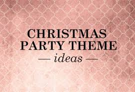 Fun Filled 21 Creative Christmas Party Ideas for Kids Christmas Party Themes