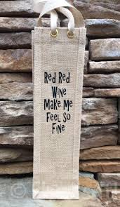 burlap wine bag red red wine funny wine e burlap gift bag hostess gift wine gift bag wine tote wine collector