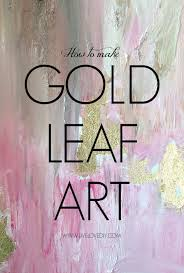 Abstract Painting How To Livelovediy How To Make Diy Gold Leaf Abstract Art