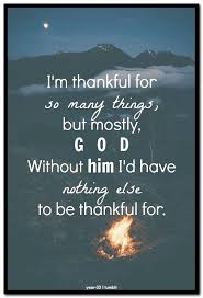 I Am Thankful Quotes Fascinating Thankful Quotes