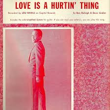 lou rawls love is a hurtin thing