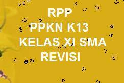 Soal pkn kelas 11 semester 1 kurikulum 2013. Rpp 1 Lembar Pkn Kelas Xi Semester 1 2 Revisi 2020 2021 Kherysuryawan Id