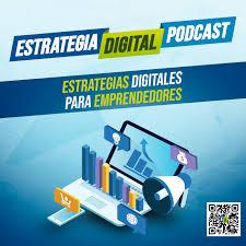 Podcast Estrategia Digital