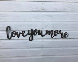 love you more wall word love you more tin wall decor love you more tin wedding decor rustic wedding decor metal wall words metal words on metal wall art words love with metal love letters etsy