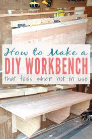 folding workbench. building a diy workbench that folds when not in use folding